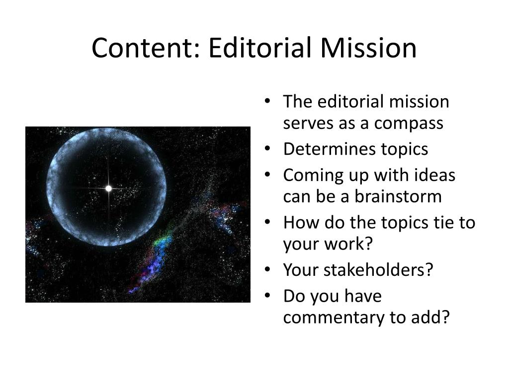 Content: Editorial Mission