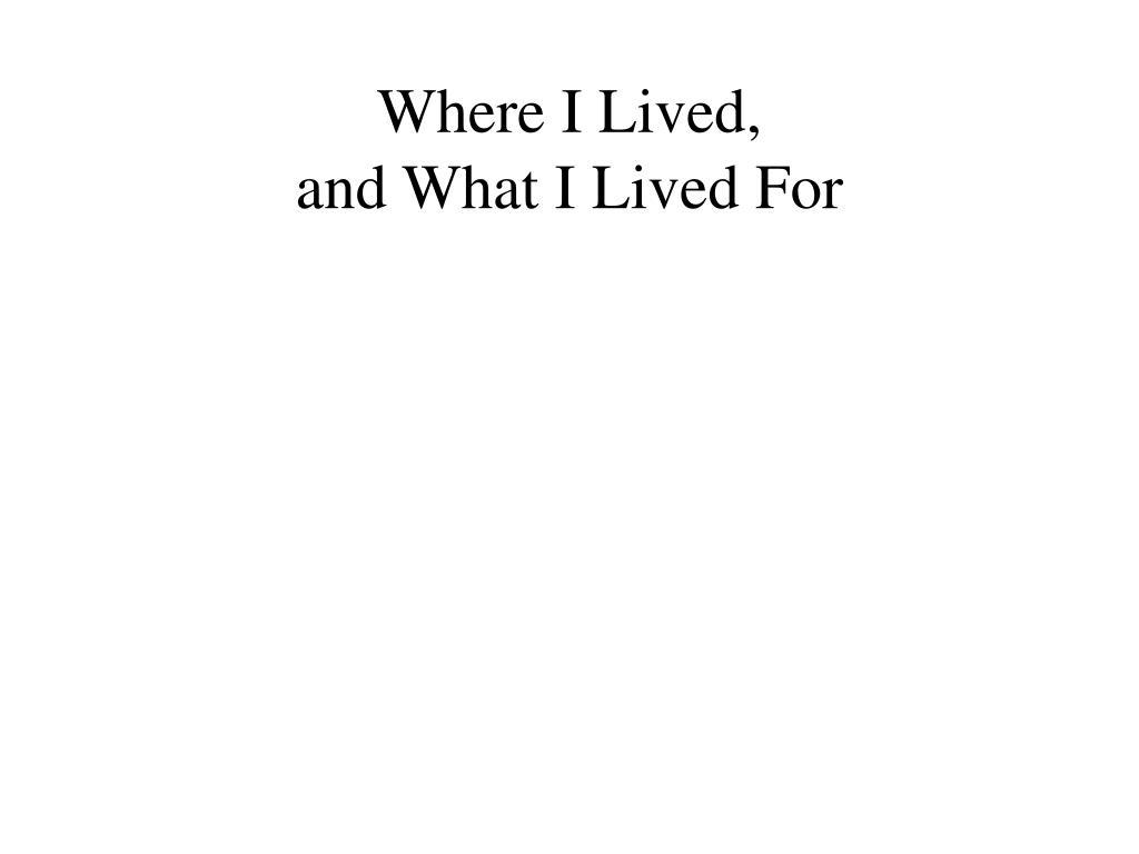 Where ILived,