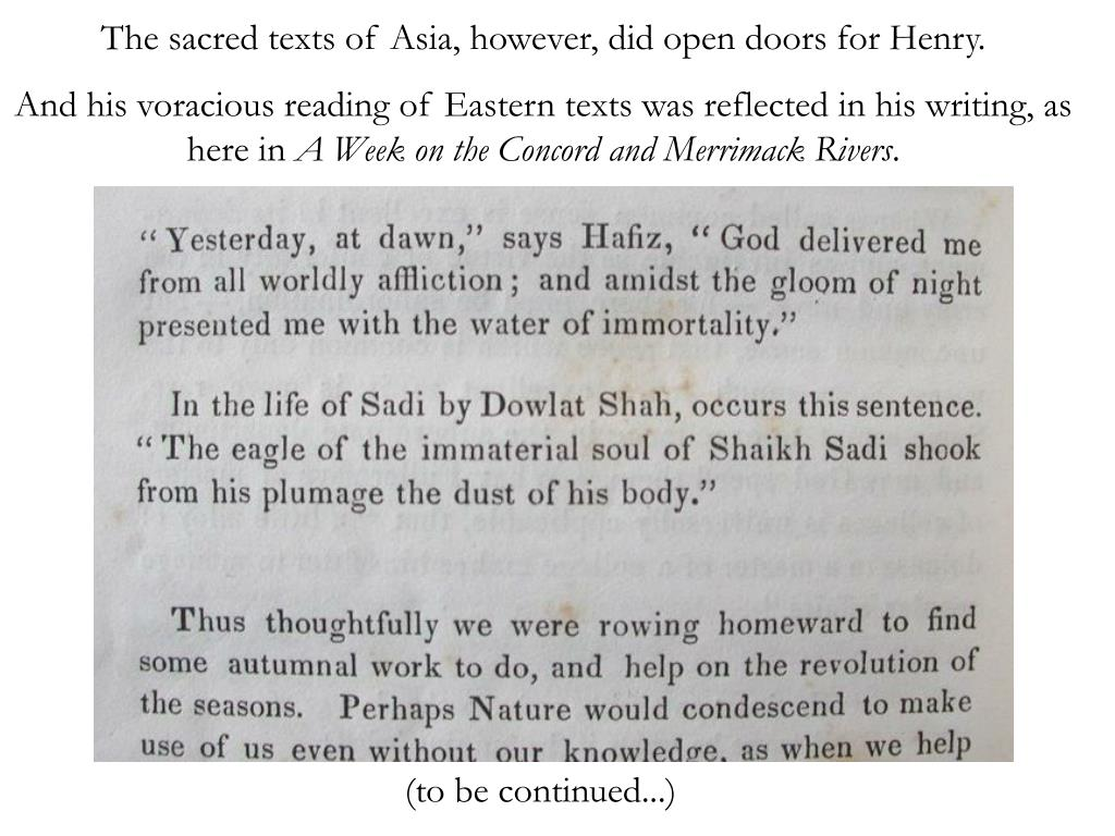 The sacred texts of Asia, however, did open doors for Henry.