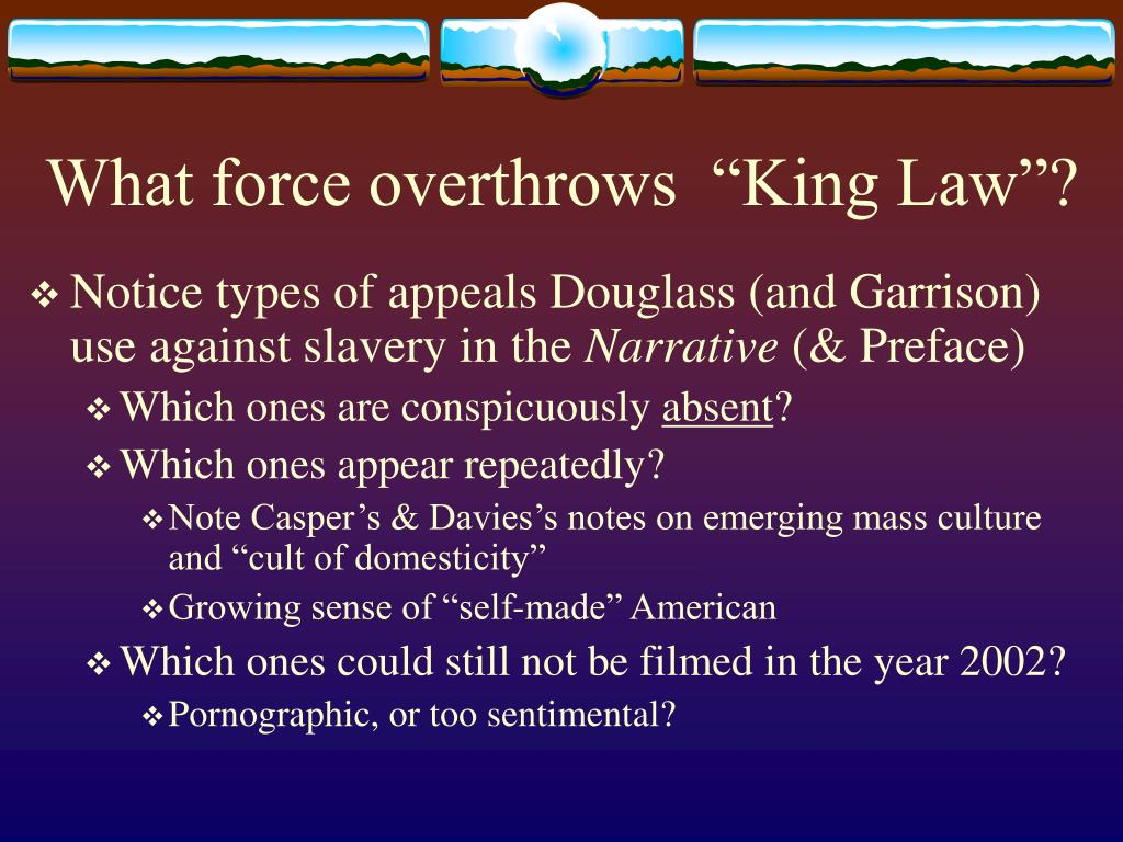 "What force overthrows  ""King Law""?"