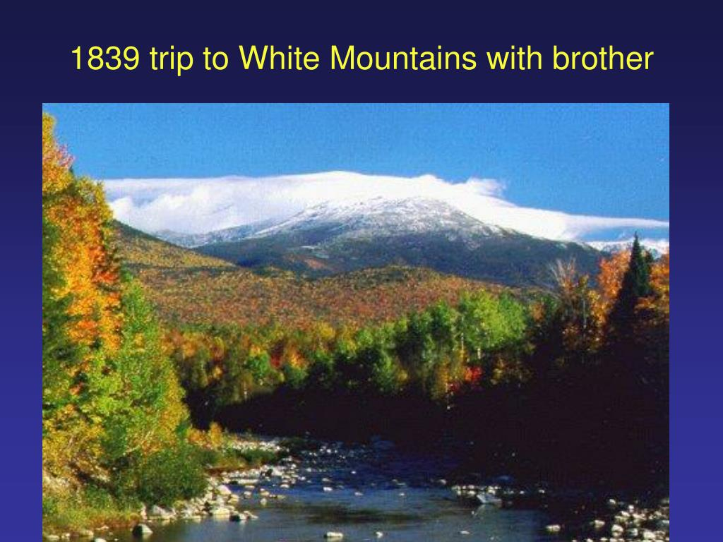 1839 trip to White Mountains with brother