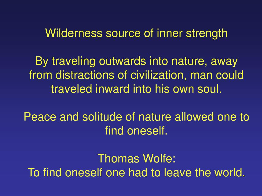 Wilderness source of inner strength