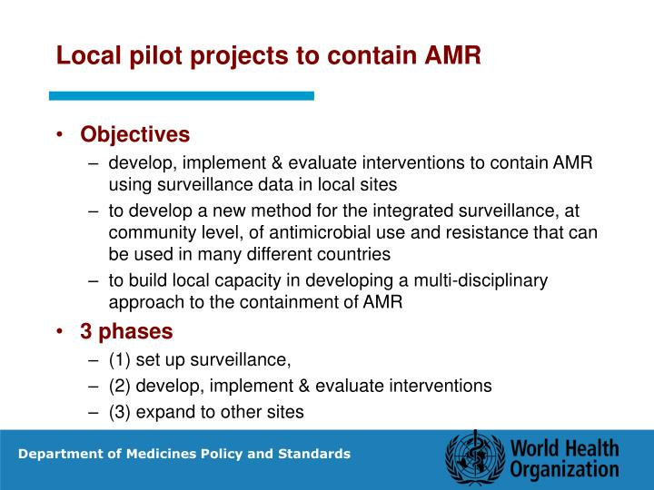 Local pilot projects to contain AMR