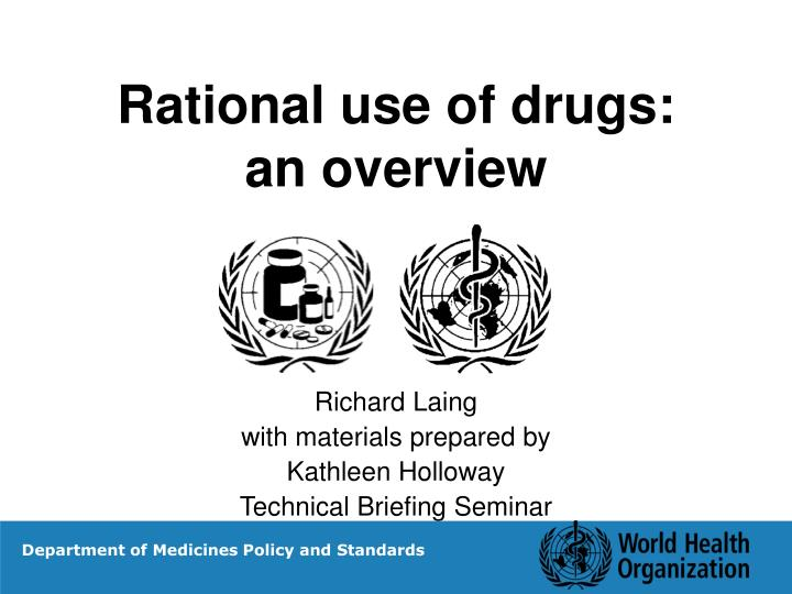 Rational use of drugs an overview
