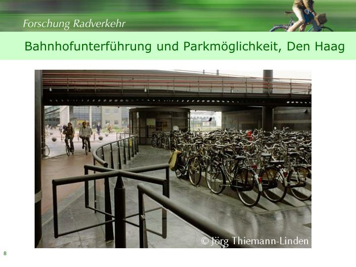 Bahnhofunterführung und Parkmöglichkeit, Den Haag