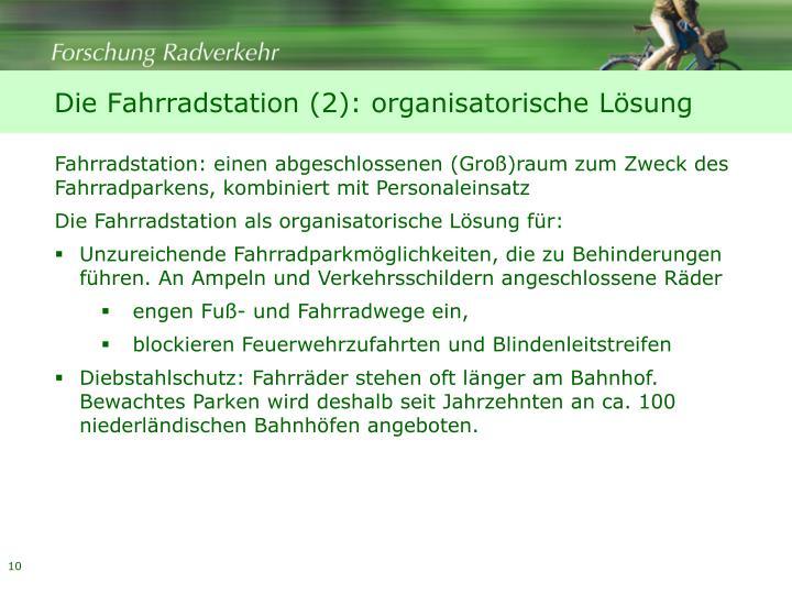 Die Fahrradstation (2): organisatorische Lösung