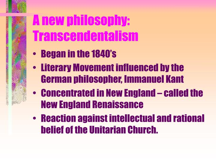 A new philosophy transcendentalism