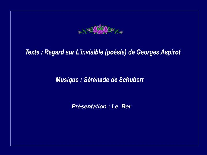 Texte : Regard sur L'invisible (poésie) de Georges Aspirot