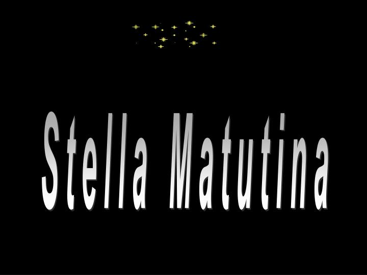 Stella Matutina
