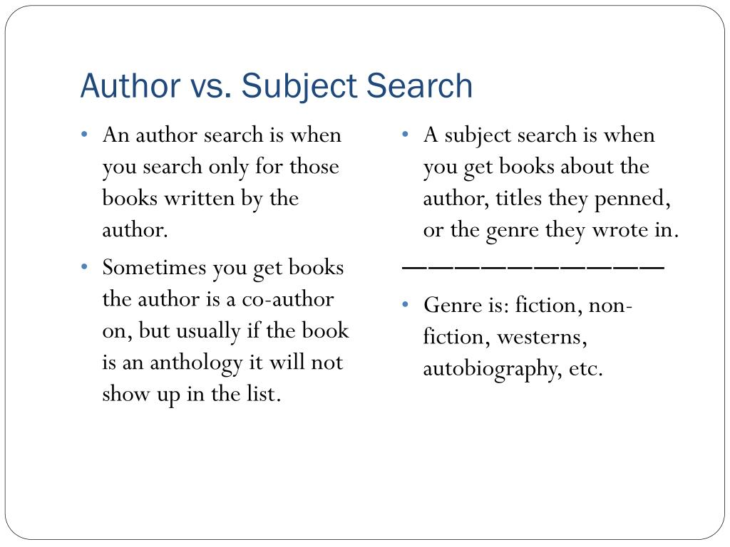 Author vs. Subject Search