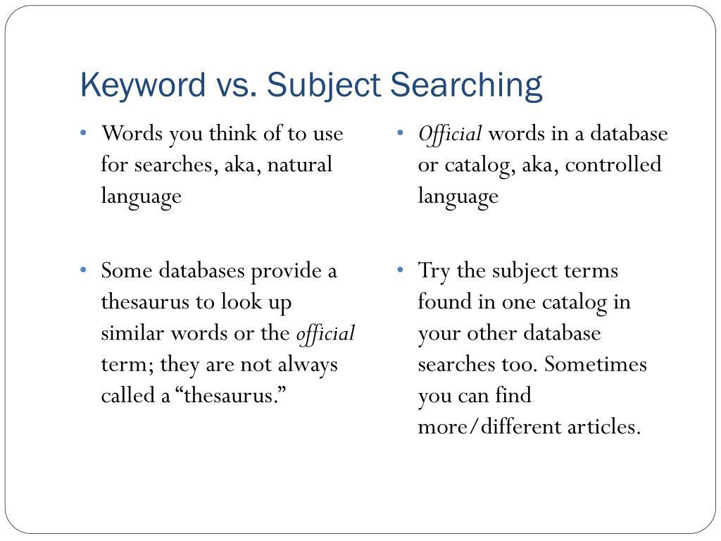 Keyword vs. Subject Searching