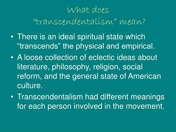 What does transcendentalism mean