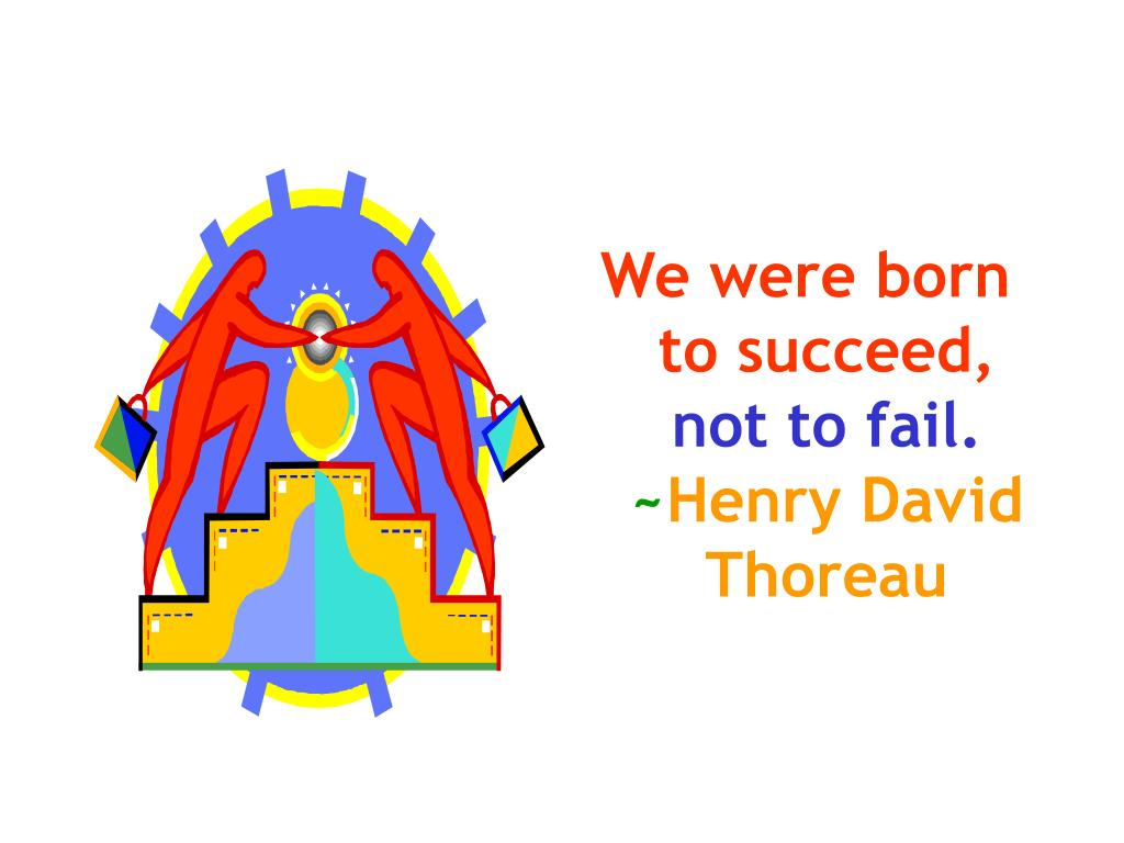 We were born to succeed,