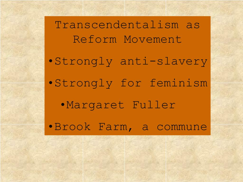 Transcendentalism as Reform Movement