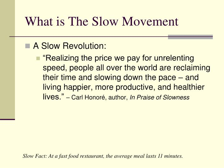 What is the slow movement l.jpg