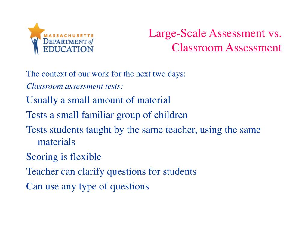 Large-Scale Assessment vs.