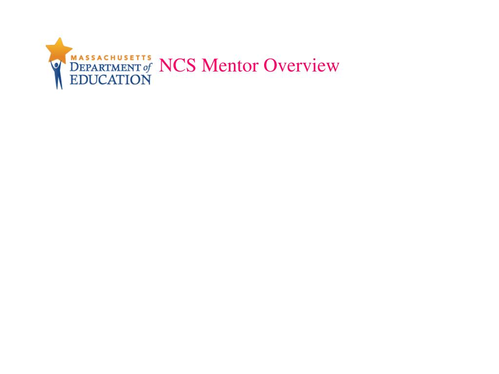 NCS Mentor Overview