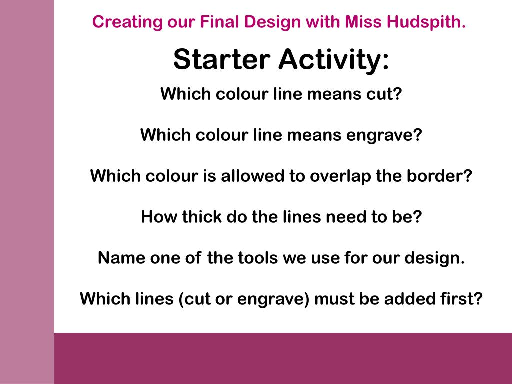 Creating our Final Design with Miss Hudspith.