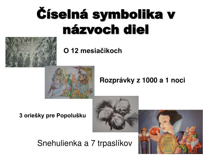 Číselná symbolika v názvoch diel