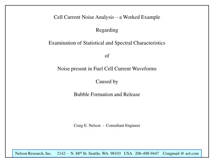 Cell Current Noise Analysis – a Worked Example