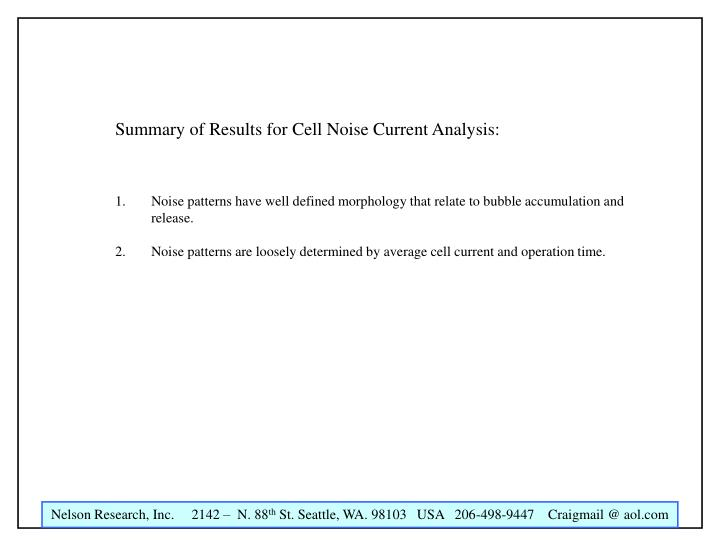 Summary of Results for Cell Noise Current Analysis: