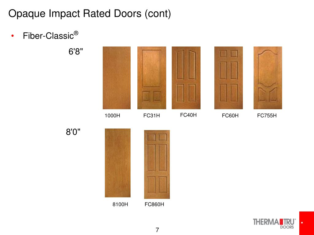 Opaque Impact Rated Doors (cont)