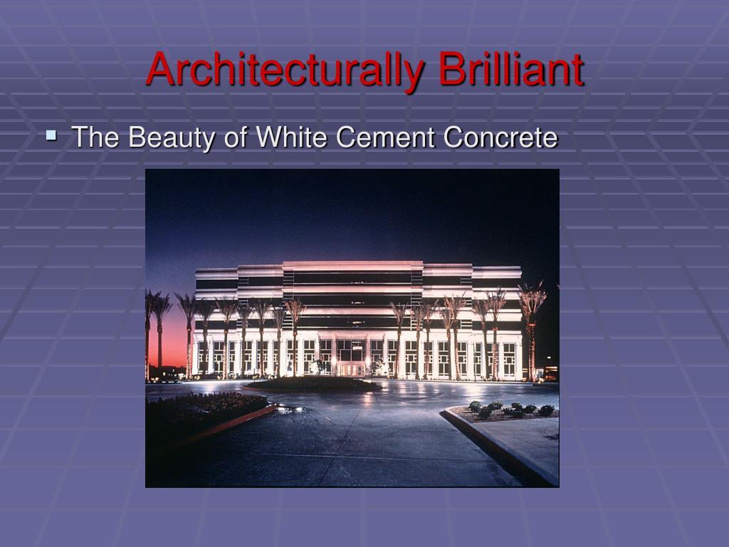 Architecturally Brilliant