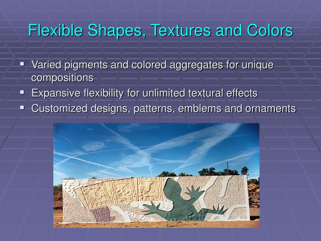 Flexible Shapes, Textures and Colors