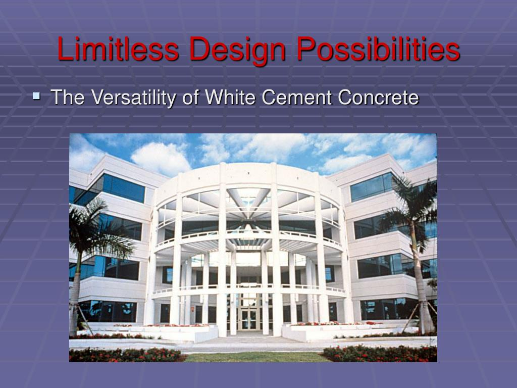 Limitless Design Possibilities