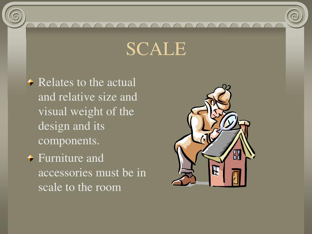 Relates to the actual and relative size and visual weight of the design and its components.