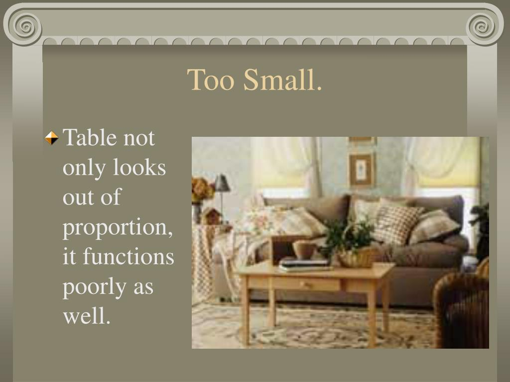 Too Small.