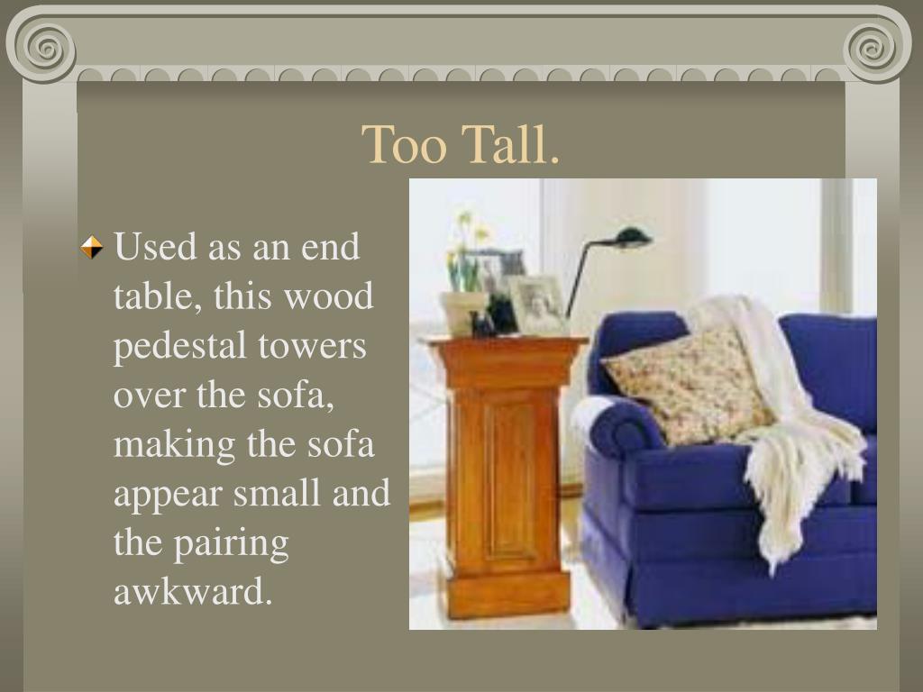 Too Tall.