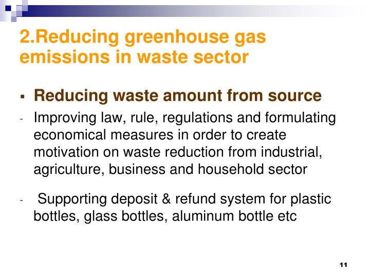 2.Reducing greenhouse gas emissions in waste sector