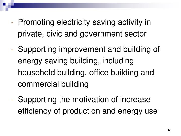 Promoting electricity saving activity in private, civic and government sector