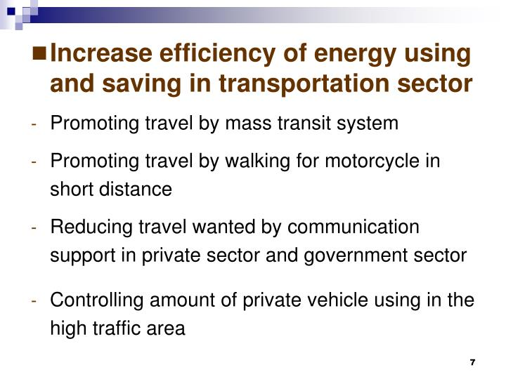 Increase efficiency of energy using and saving in transportation sector