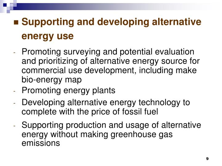 Supporting and developing alternative energy use