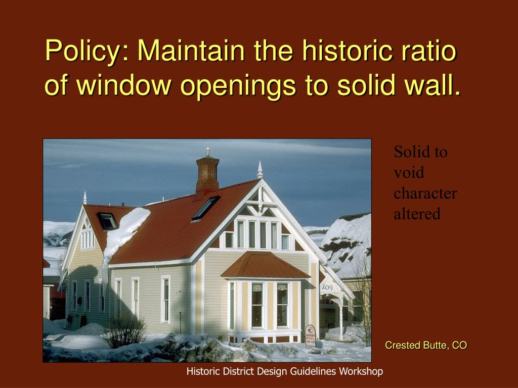 Policy: Maintain the historic ratio of window openings to solid wall.