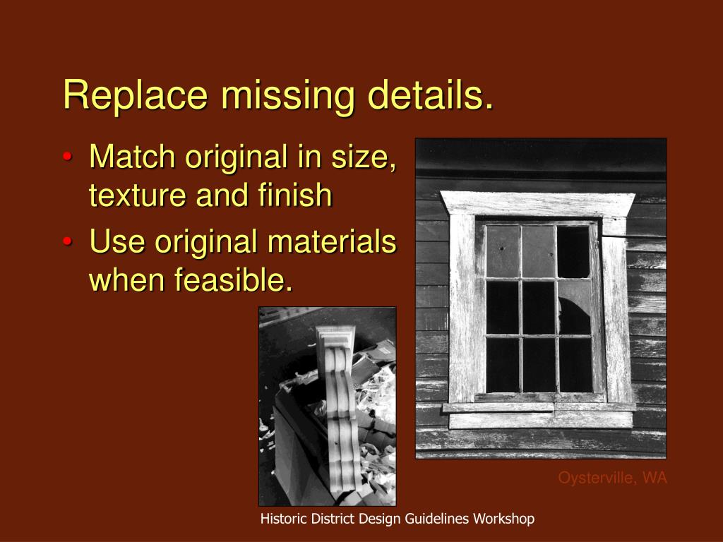 Replace missing details.