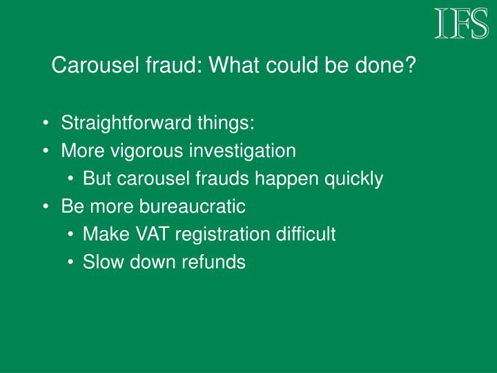 Carousel fraud: What could be done?