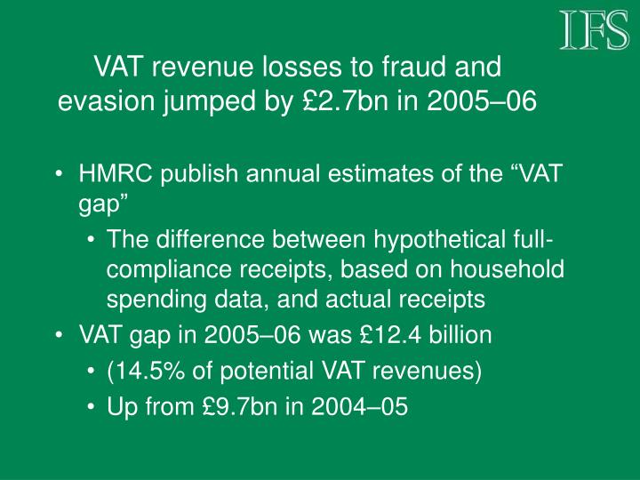 VAT revenue losses to fraud and evasion jumped by £2.7bn in 2005–06