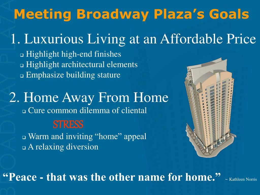 Meeting Broadway Plaza's Goals