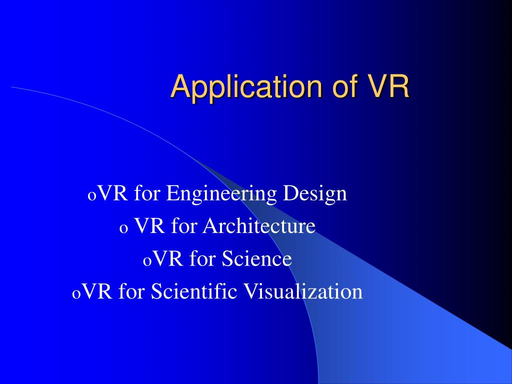 Application of VR