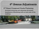 4 th avenue adjustments