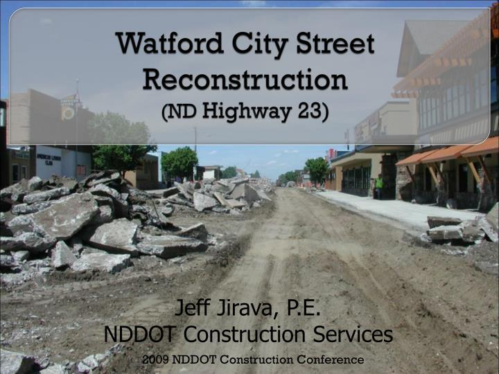 Watford city street reconstruction nd highway 23 l.jpg