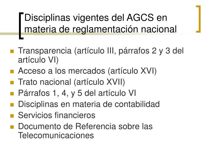 Disciplinas vigentes del AGCS en materia de reglamentación nacional