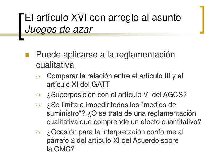 El artículo XVI con arreglo al asunto