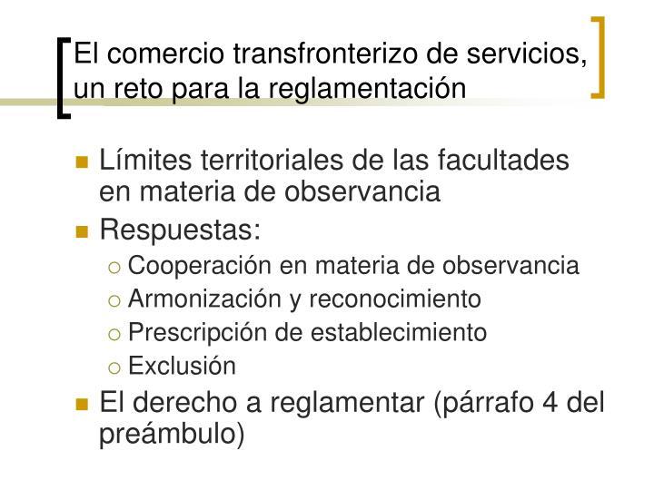 El comercio transfronterizo de servicios, un reto para la reglamentación