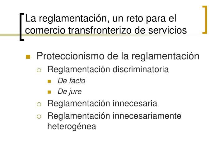 La reglamentación, un reto para el comercio transfronterizo de servicios