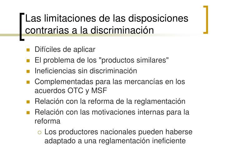 Las limitaciones de las disposiciones contrarias a la discriminación