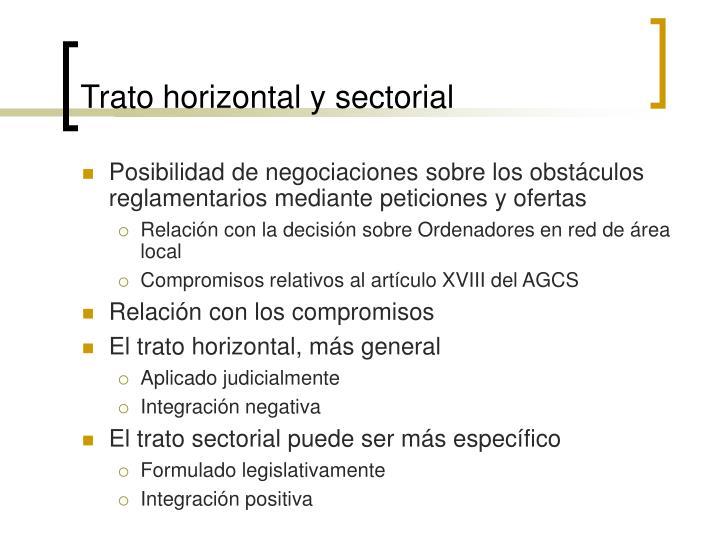 Trato horizontal y sectorial